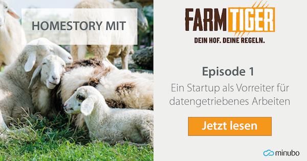 FarmTiger Homestory: #1 Ein Startup als Vorreiter für datengetriebenes Arbeiten