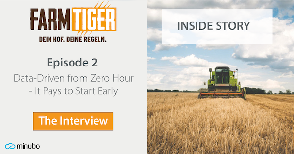 FarmTiger Inside Story: #2 Data-driven from Zero Hour - It Pays to Start Early